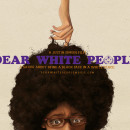 "Film Review: ""Dear White People"""