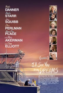 I'll See You In My Dreams – Film Review